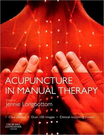 Jennie Longbottom - Acupuncture in Manual Therapy