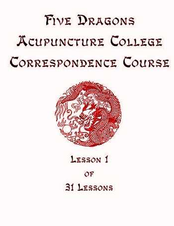 Five Dragons Acupuncture College Correspondence Course