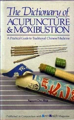 Nguyen Hiep - The Dictionary of Acupuncture and Moxibustion
