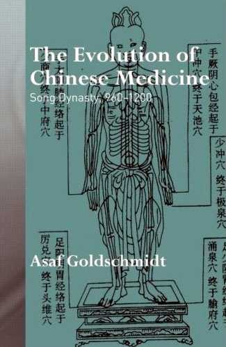 Asaf Goldschmidt - The Evolution of Chinese Medicine