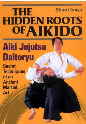 Shiro Omiya - The Hidden Roots of Aikido