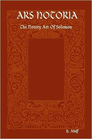 H. Abiff - Ars Notoria - The Notory Art of Solomon