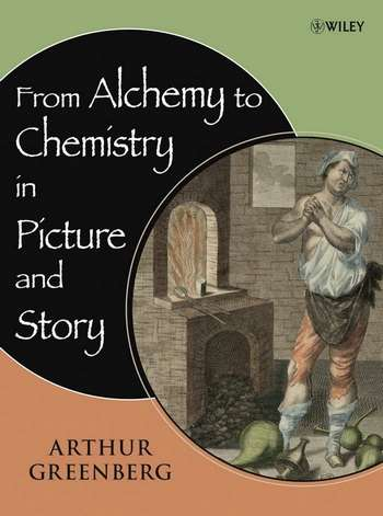 A. Greenberg - From Alchemy to Chemistry in Picture and Story