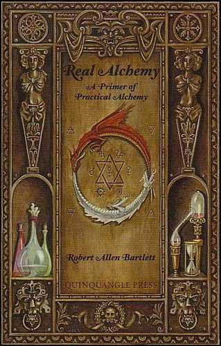 Robert Allen Bartlett - Real Alchemy