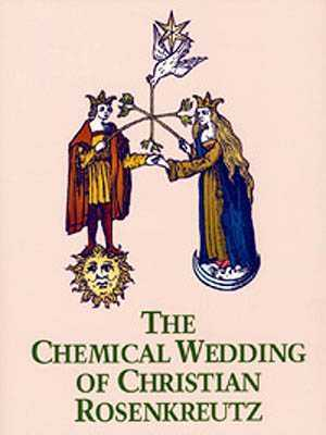 Christian Rosencreutz - The Chymical Wedding