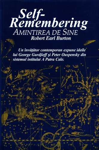 Robert Earl Burton - Amintirea de sine - Self-Remembering