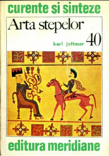 Karl Jettmar - Arta stepelor