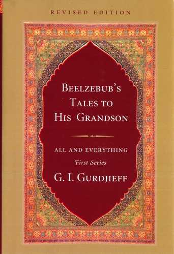 G.I. Gurdjieff - Beelzebub's Tales to His Grandson