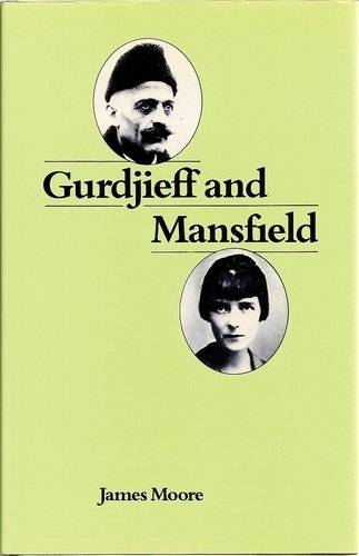 James Moore - Gurdjieff and Mansfield