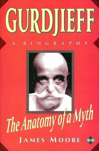 James Moore - Gurdjieff - A Biography