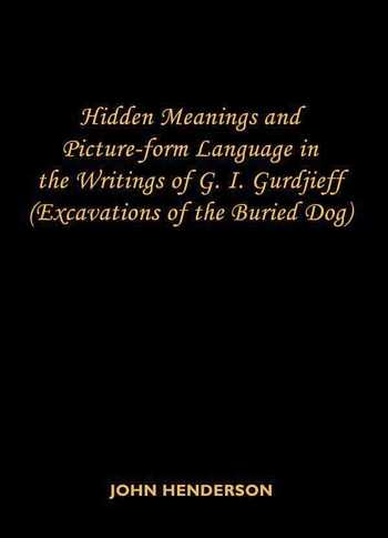 John Henderson - Hidden Meaning and Picture-form Language