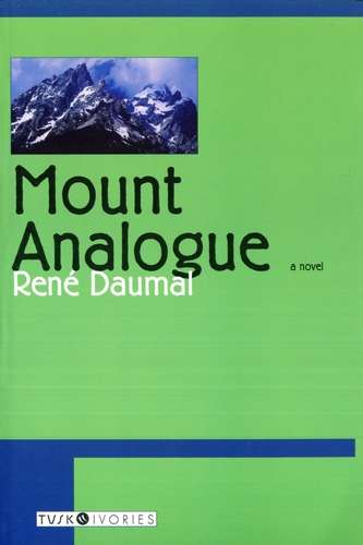 Rene Daumal - Mount Analogue