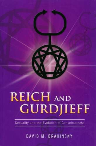 David Brahinsky - Reich and Gurdjieff