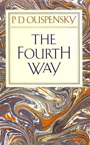 P.D. Ouspensky - The Fourth Way
