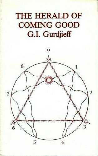 G.I. Gurdjieff - The Herald of Coming Good