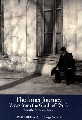 Jacon Needleman (ed.) - The Inner Journey