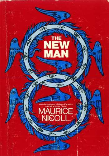 Maurice Nicoll - The New Man