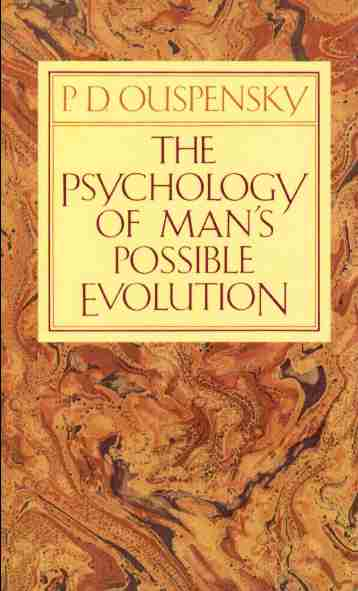 P.D. Ouspensky - The Psychology of Man's Possible Evolution