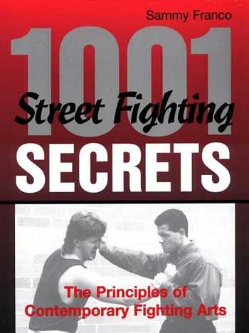 Sammy Franco - 1001 Street Fighting Secrets