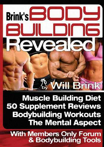 Will Brink - Body Building Revealed