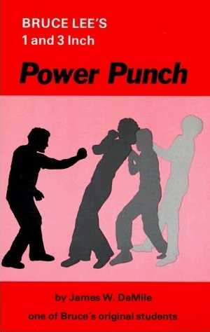 James DeMille - Bruce Lee's 1 and 3 Inch Power Punch