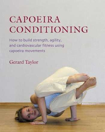 Gerard Taylor - Capoeira Conditioning