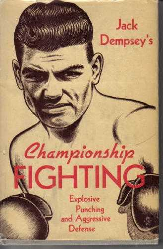 Jack Dempsey - Championship Fighting