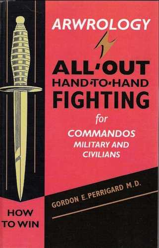 G.E. Perrigard - How to Win All-Out Hand-to-Hand Fighting