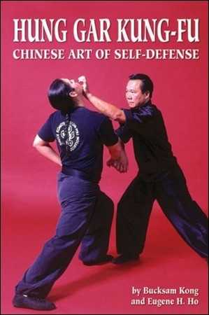 B. Kong - Hung Gar Kung-Fu - Chinese Art of Self-Defense