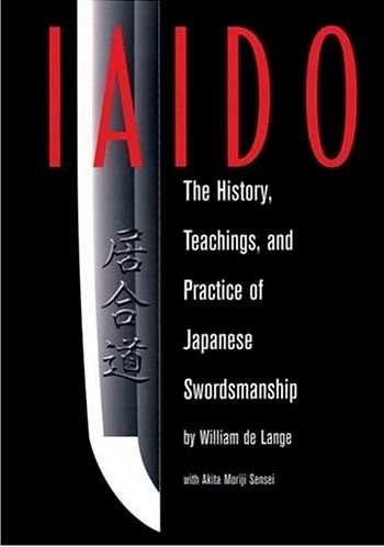 Akita Moriji - Iaido - The History, Teachings, and Practice