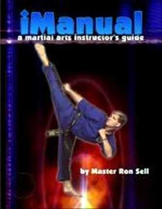 Ron Sell - iManual - A Martial Arts Instructo's Guide