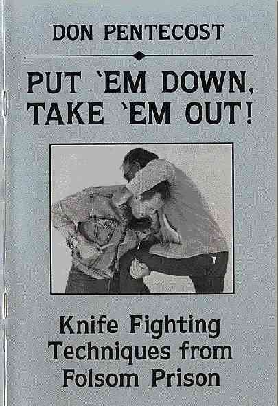 Don Pentecost - Knife Fighting Techniques