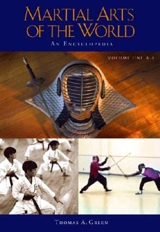T. Green - Martial Arts of the World - An Encyclopedia