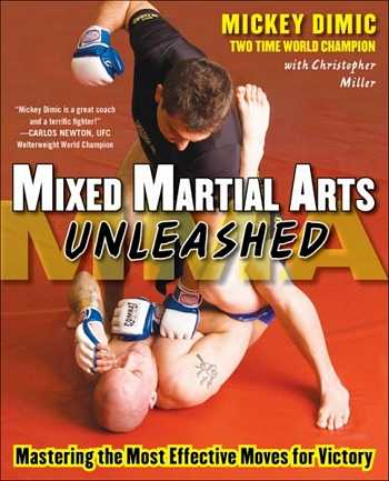 Mickey Dimic - Mixed Martial Arts Unleashed