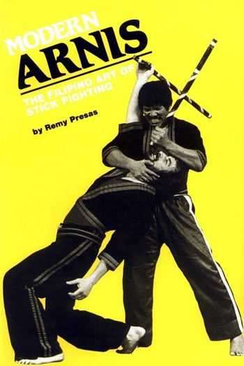 Remz Presas - Modern Arnis - The Filipino Art of Stick Fighting