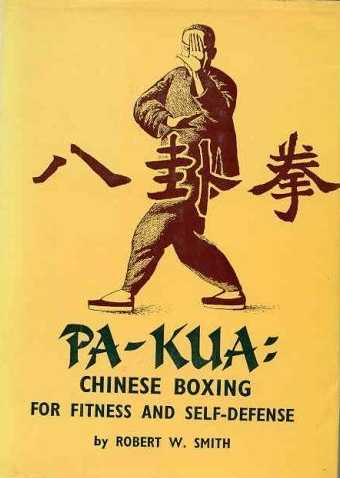 R. Smith - Pa-Kua - Chinese Boxing for Fitness and Self-Defense