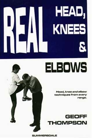 Geoff Thompson - Techniques for Head, Knees & Elbows