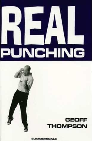 Geoff Thompson - Real Punching