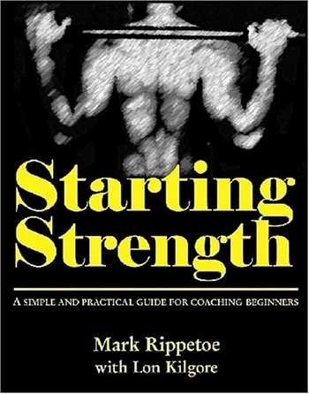 Mark Rippetoe - Starting Strenght