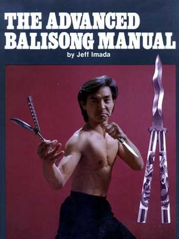 jeff imada - The Advanced Balisong Manual