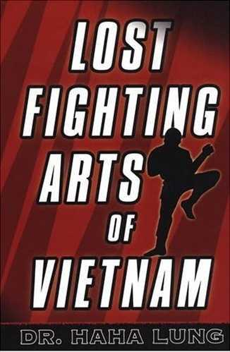 Haha Lung - The Lost Fighting Arts of Vietnam