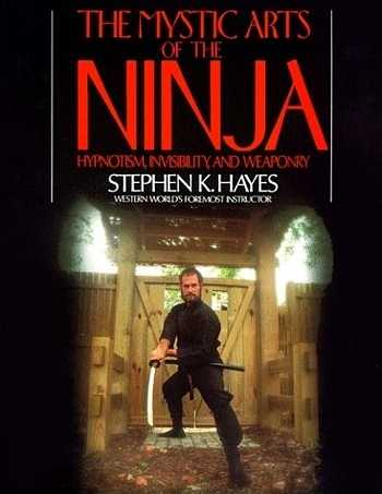 Stephen Hayes - The Mystic Arts of the Ninja