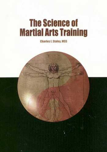 Charles Staley - The Science of Martial Arts Training
