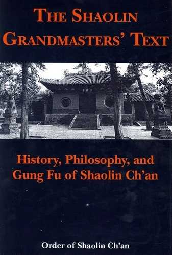 Order of Shaolin Ch'an - The Shaolin Grandmasters' Text
