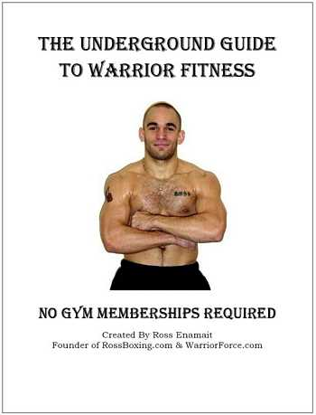 Ross Enamit - The Underground Guide to Warrior Fitness