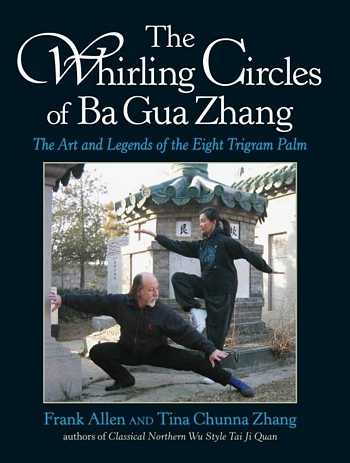 Frank Allen - The Whirling Circles of Ba Gua Zhang