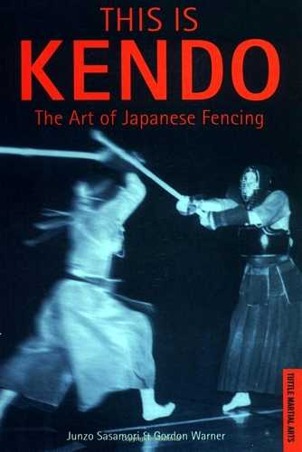 Junzo Sasamori - This is Kendo - The Art of Japanese Fencing