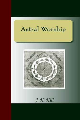 J.H. Hill - Astral Worship