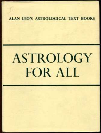 Alan Leo - Astrology for All
