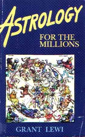 Grant Levi - Astrology for the Millions